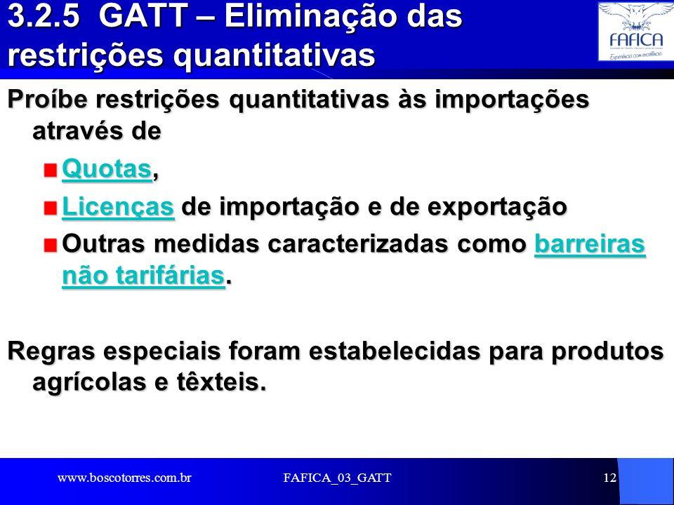 3.2.5 GATT – Eliminação das restrições quantitativas