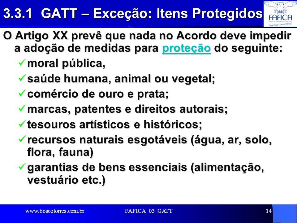 3.3.1 GATT – Exceção: Itens Protegidos