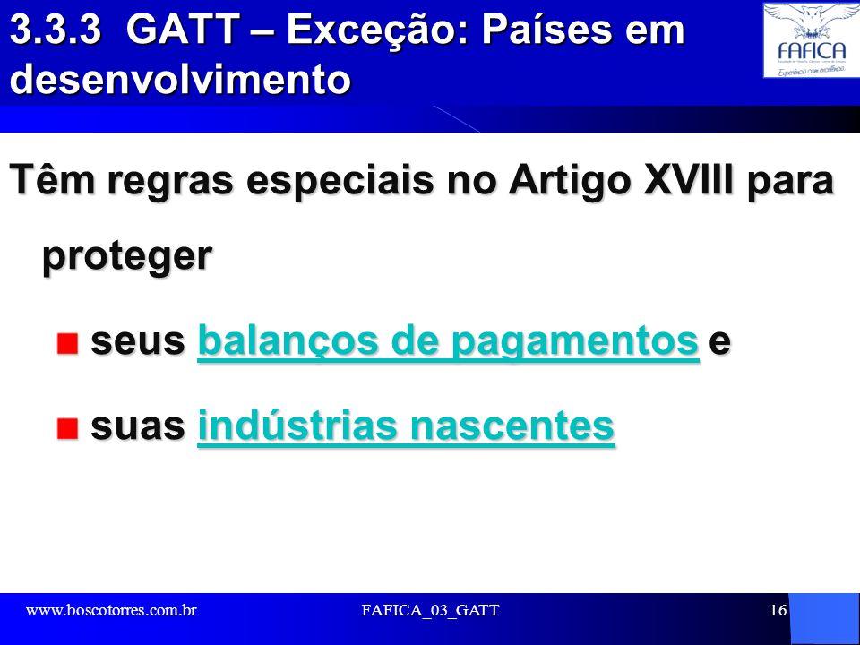 3.3.3 GATT – Exceção: Países em desenvolvimento