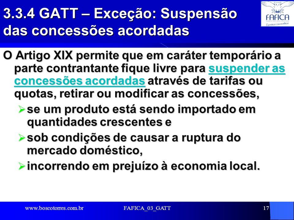 3.3.4 GATT – Exceção: Suspensão das concessões acordadas