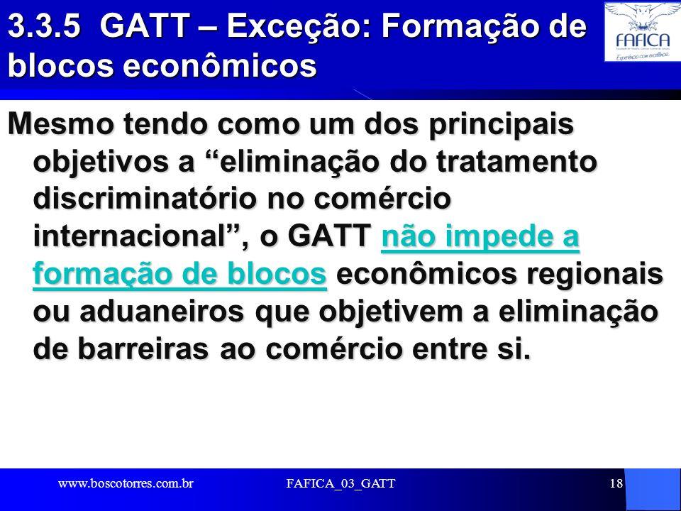 3.3.5 GATT – Exceção: Formação de blocos econômicos