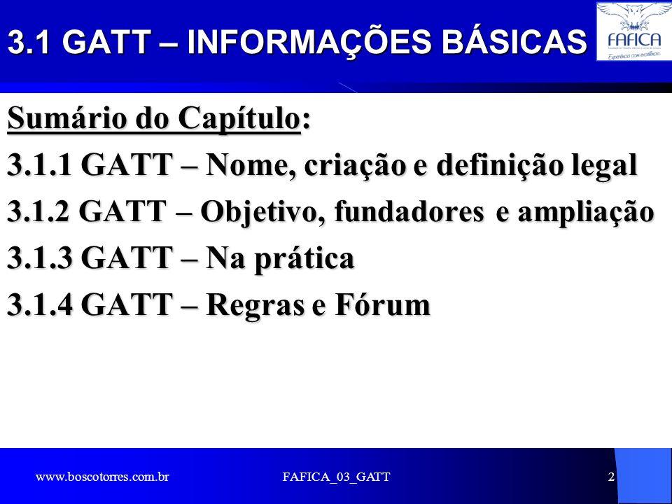 3.1 GATT – INFORMAÇÕES BÁSICAS