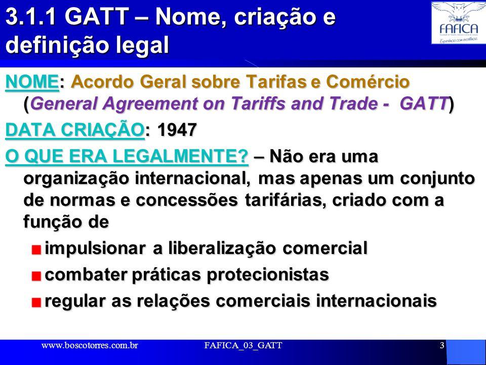 3.1.1 GATT – Nome, criação e definição legal