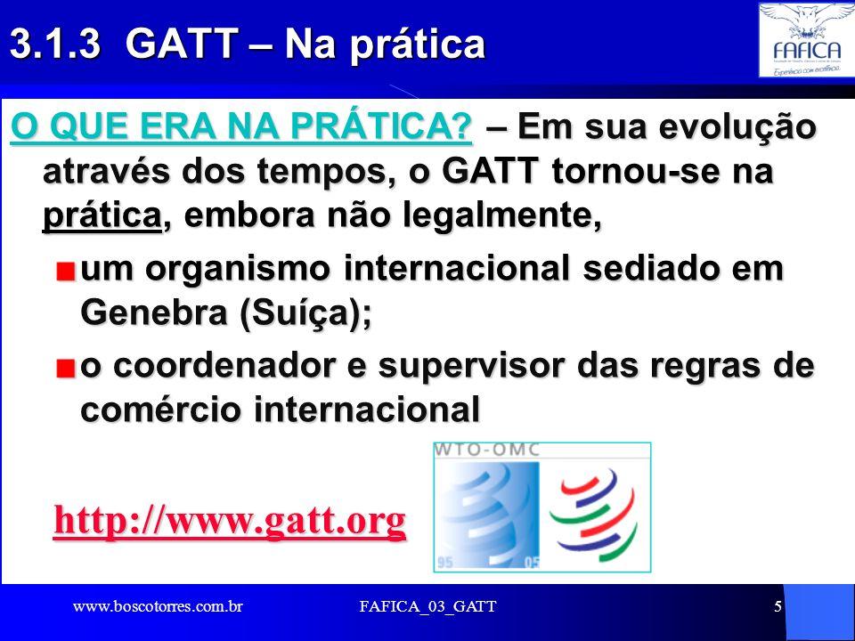 3.1.3 GATT – Na prática http://www.gatt.org