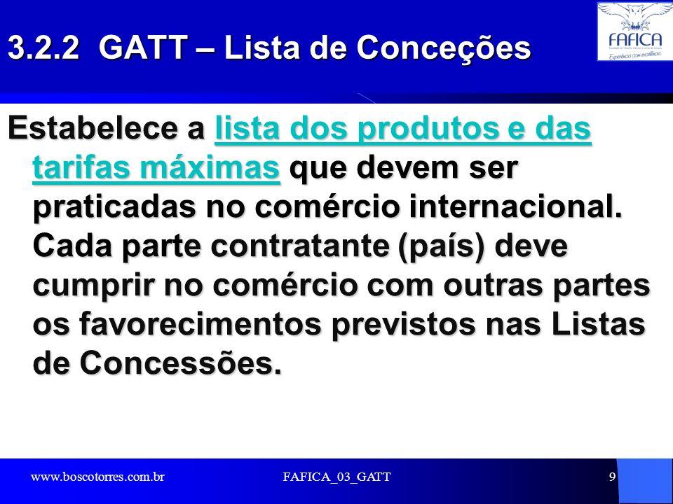 3.2.2 GATT – Lista de Conceções