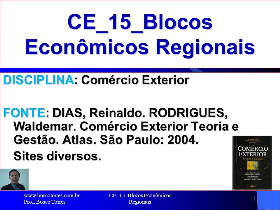 CE_15_Blocos Econômicos Regionais