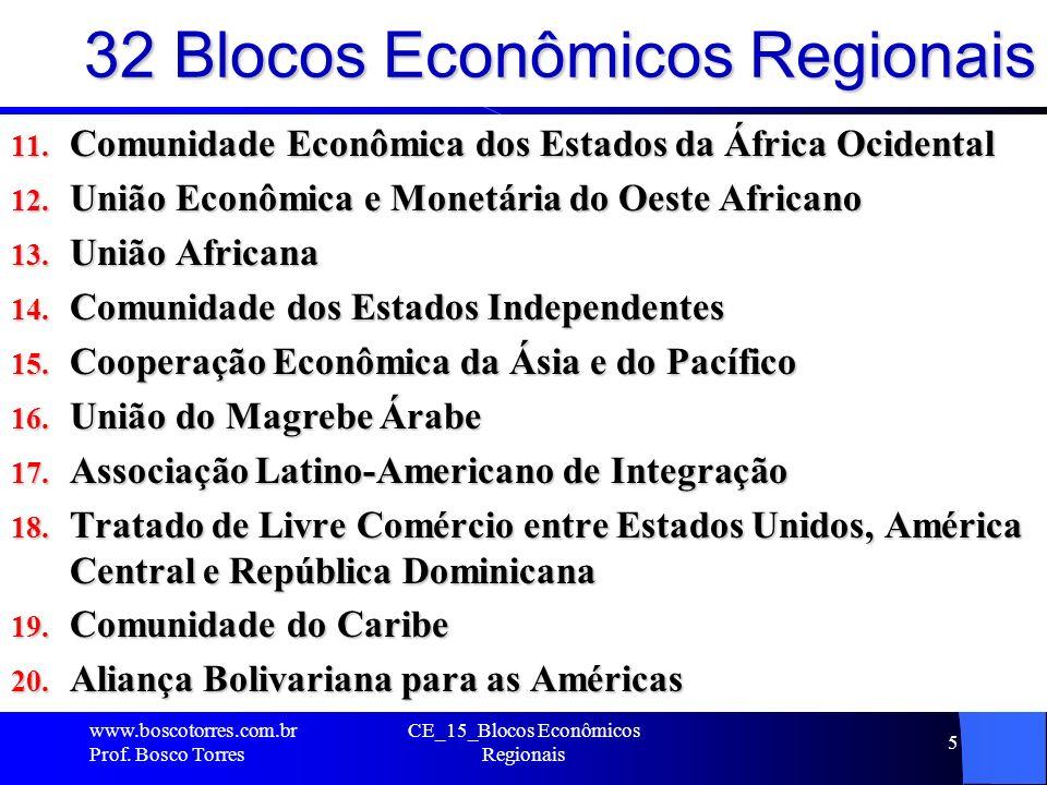 32 Blocos Econômicos Regionais