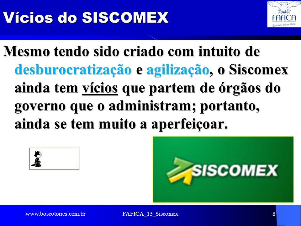 Vícios do SISCOMEX