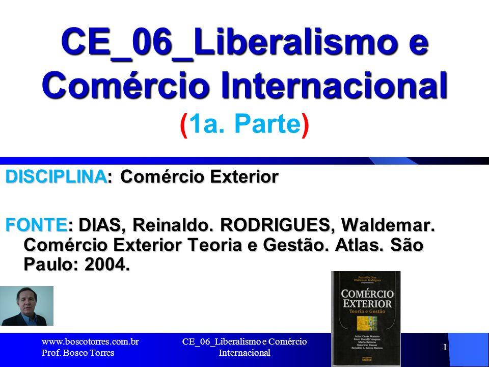 CE_06_Liberalismo e Comércio Internacional (1a. Parte)