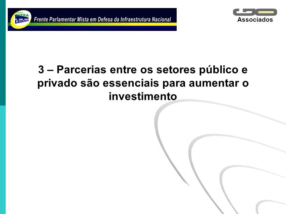3 – Parcerias entre os setores público e privado são essenciais para aumentar o investimento