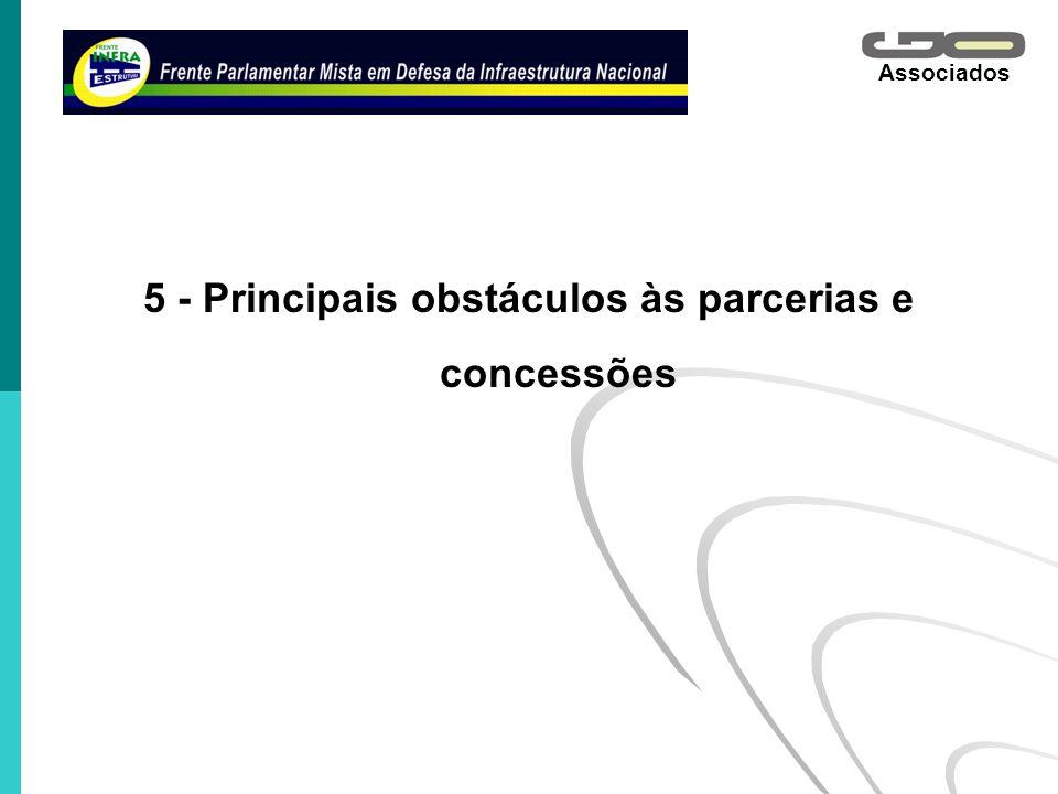 5 - Principais obstáculos às parcerias e concessões