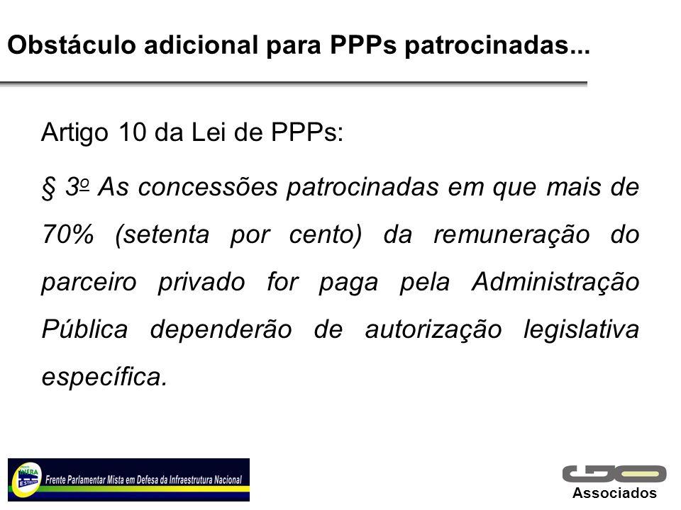 Obstáculo adicional para PPPs patrocinadas...