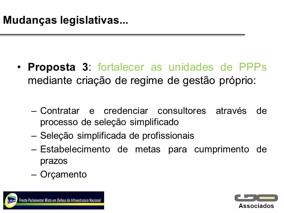 Mudanças legislativas...
