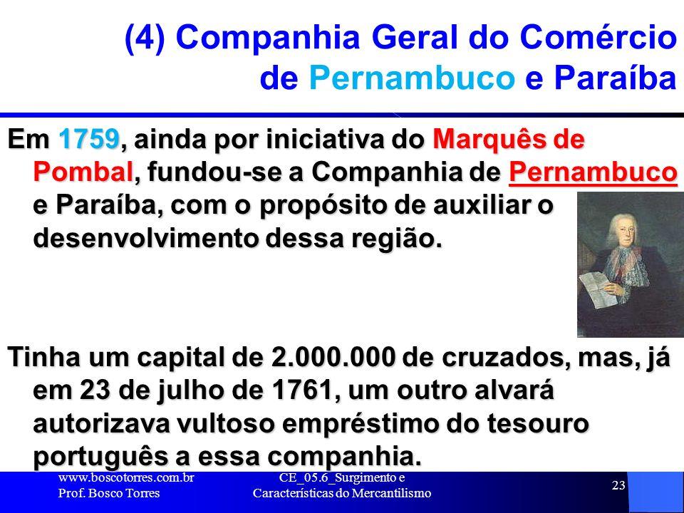 (4) Companhia Geral do Comércio de Pernambuco e Paraíba