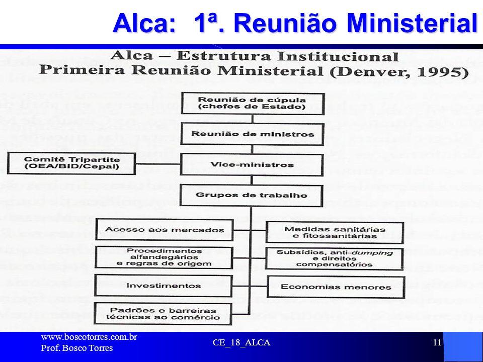Alca: 1ª. Reunião Ministerial