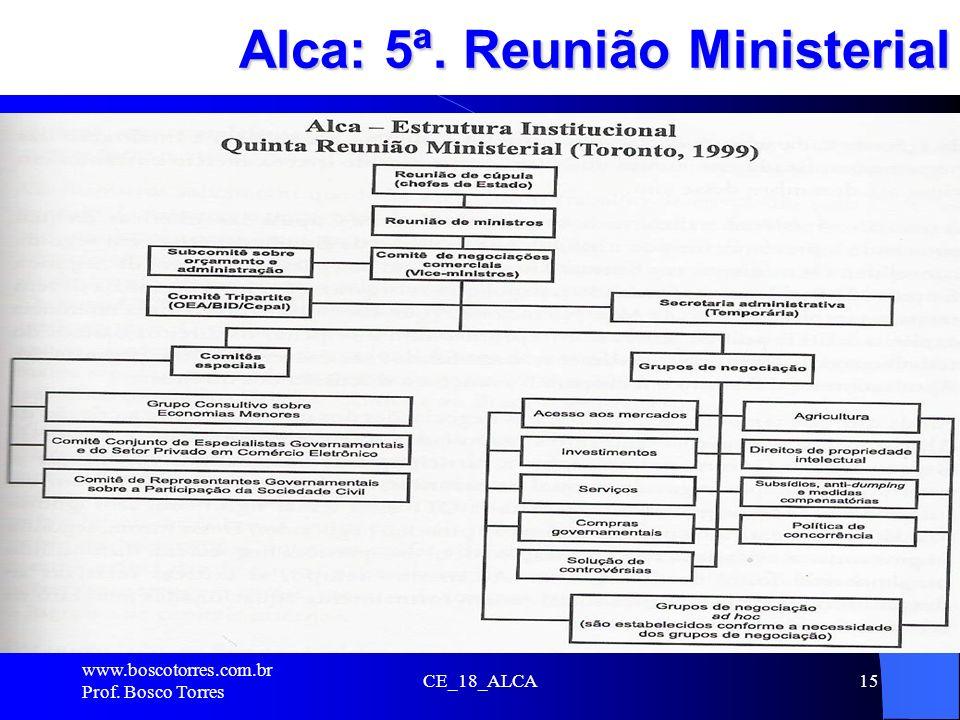 Alca: 5ª. Reunião Ministerial