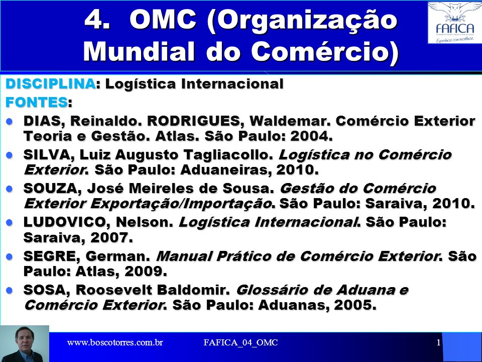 4. OMC (Organização Mundial do Comércio)