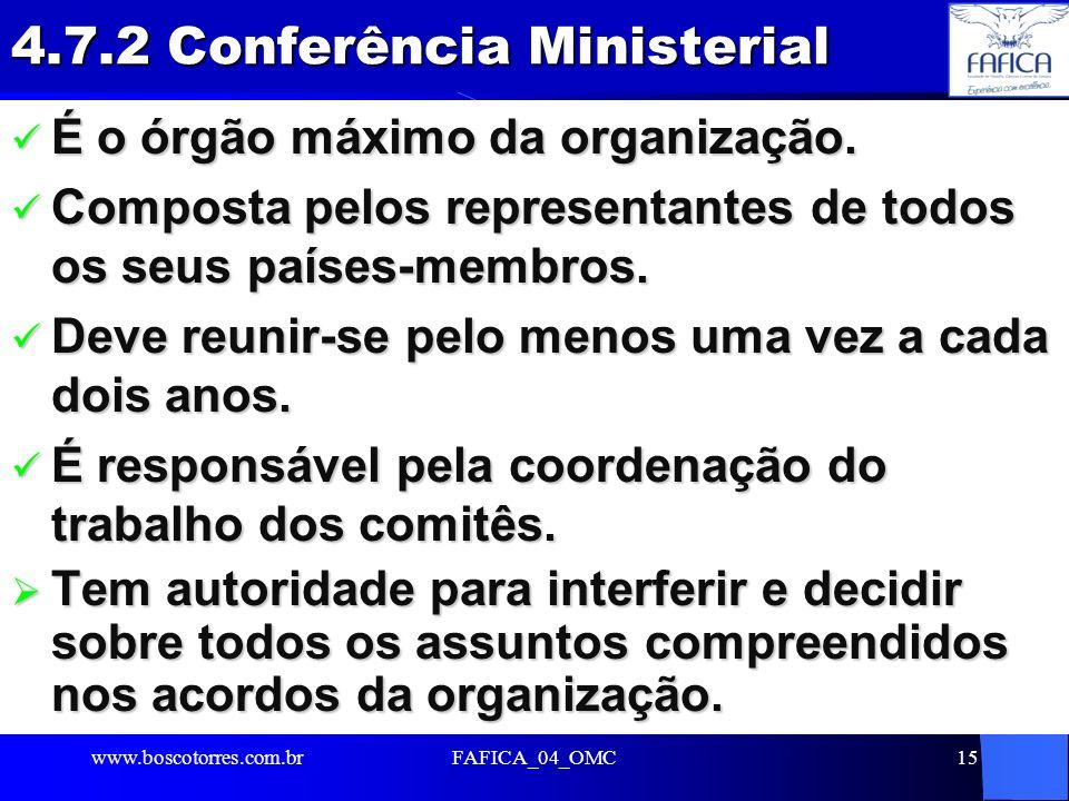 4.7.2 Conferência Ministerial