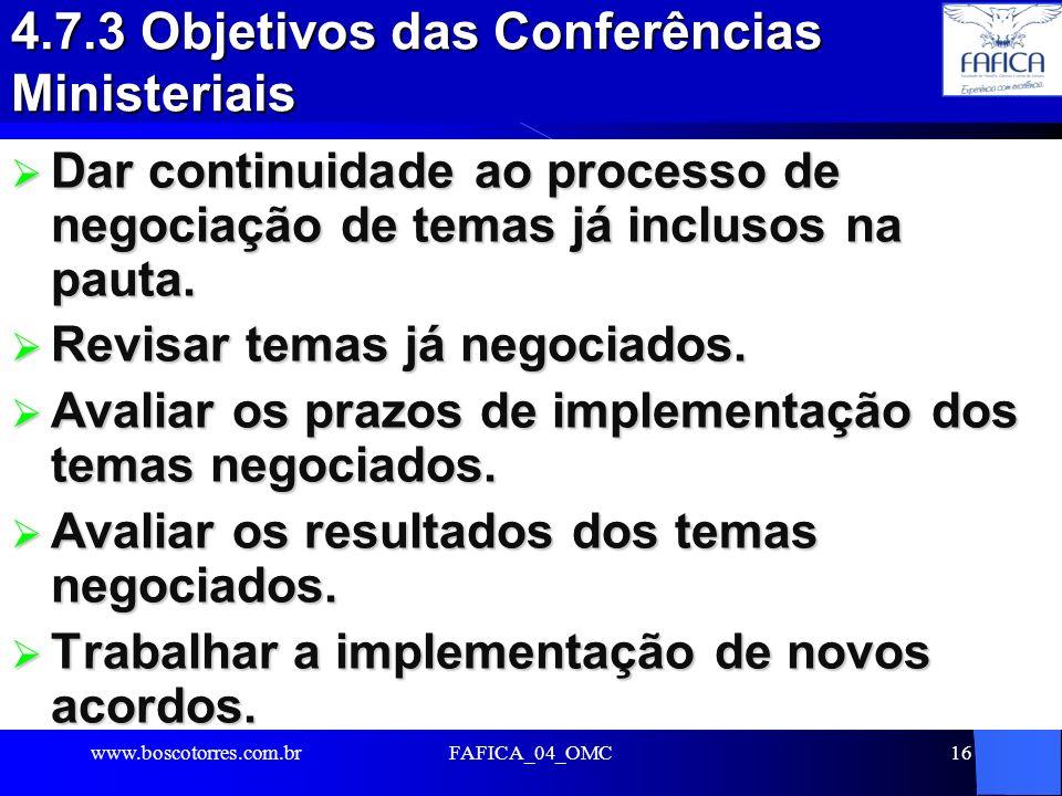 4.7.3 Objetivos das Conferências Ministeriais