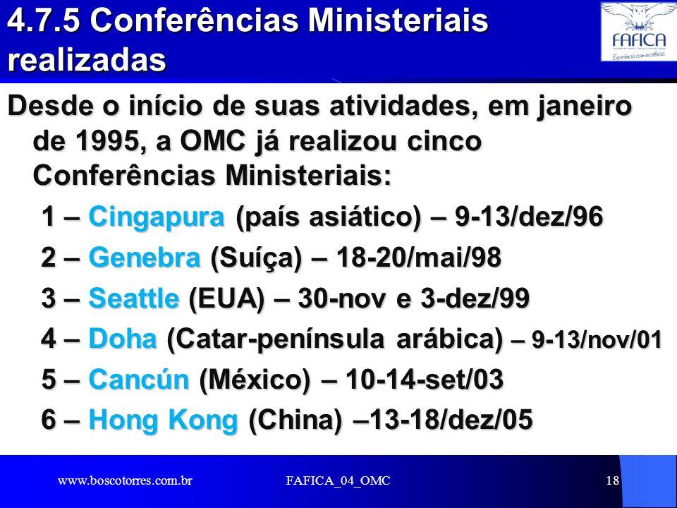 4.7.5 Conferências Ministeriais realizadas