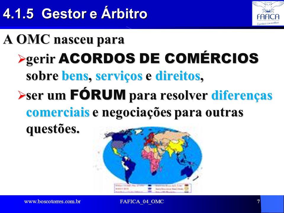 gerir ACORDOS DE COMÉRCIOS sobre bens, serviços e direitos,
