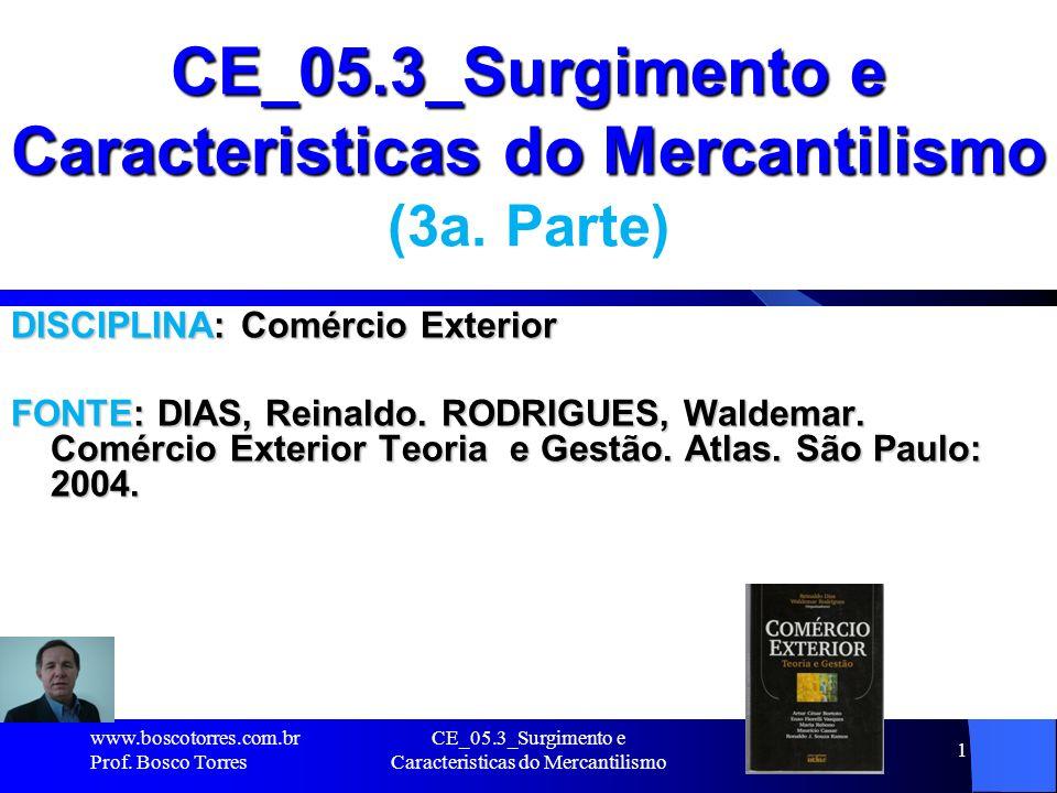 CE_05.3_Surgimento e Caracteristicas do Mercantilismo (3a. Parte)