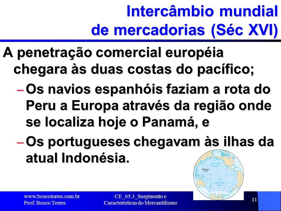 Intercâmbio mundial de mercadorias (Séc XVI)