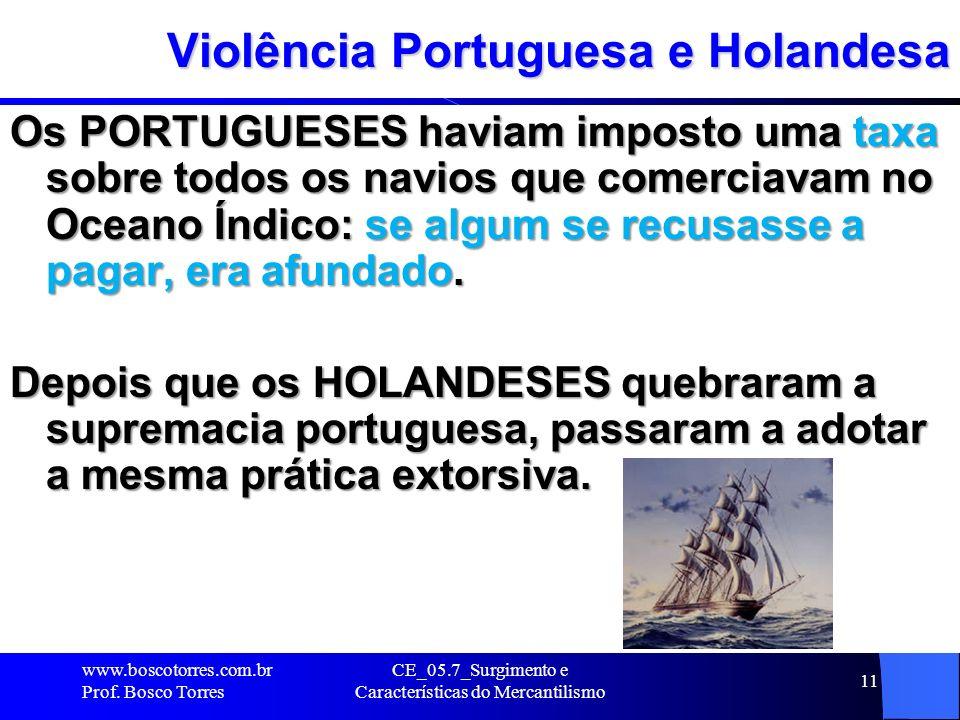 Violência Portuguesa e Holandesa