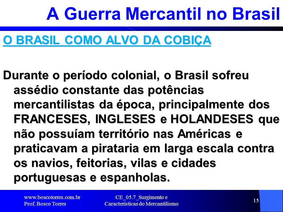 A Guerra Mercantil no Brasil