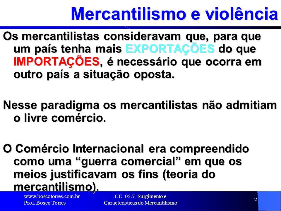 Mercantilismo e violência