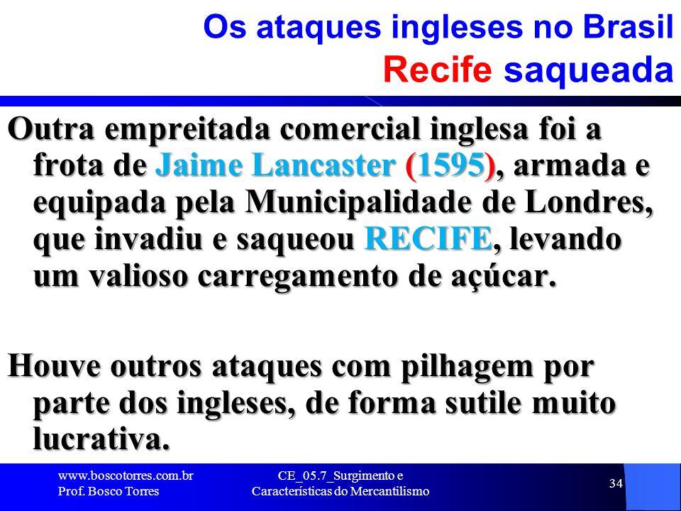 Os ataques ingleses no Brasil Recife saqueada