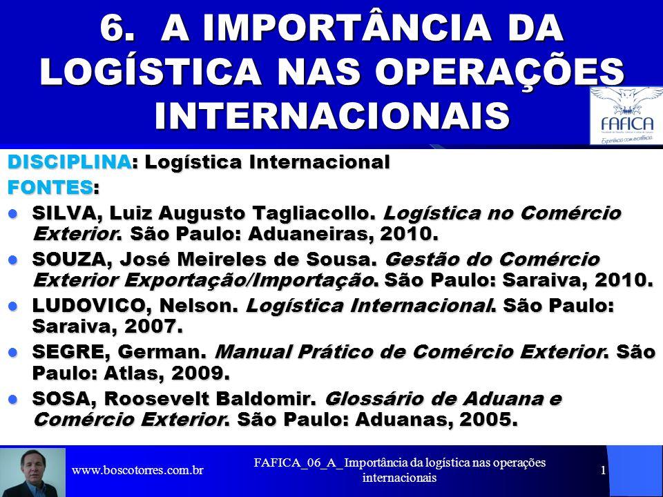 6. A IMPORTÂNCIA DA LOGÍSTICA NAS OPERAÇÕES INTERNACIONAIS
