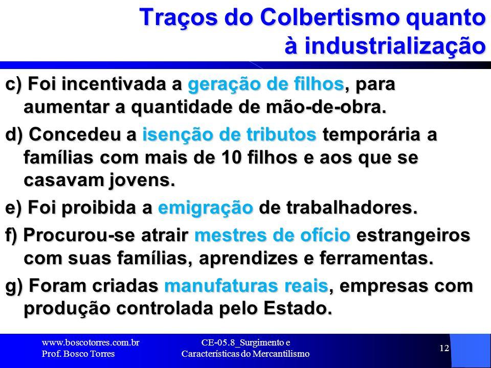 Traços do Colbertismo quanto à industrialização