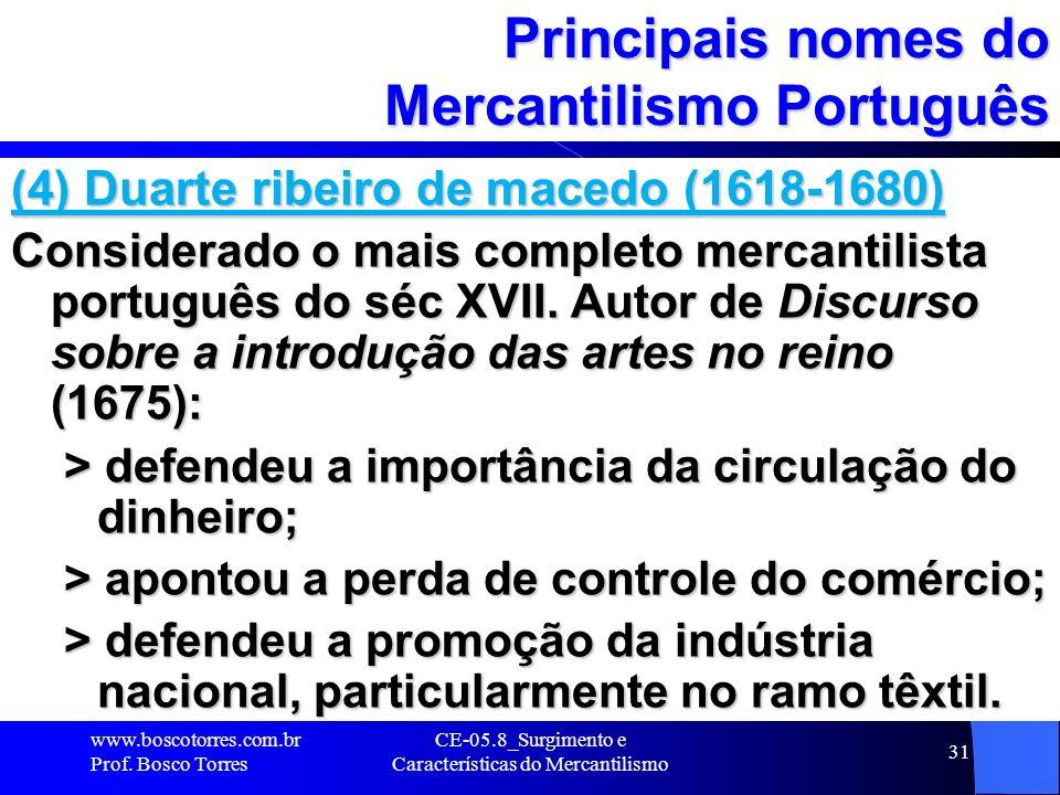Principais nomes do Mercantilismo Português