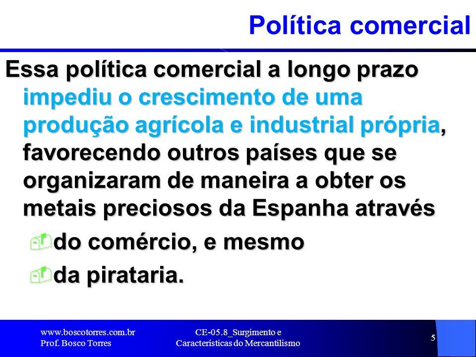 CE-05.8_Surgimento e Características do Mercantilismo