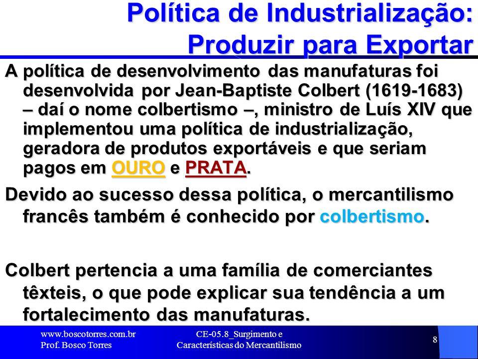 Política de Industrialização: Produzir para Exportar