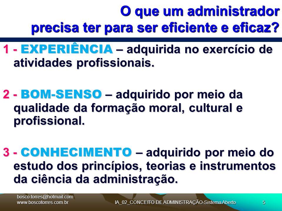 O que um administrador precisa ter para ser eficiente e eficaz
