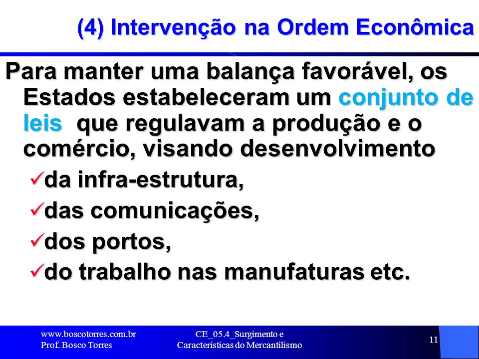 (4) Intervenção na Ordem Econômica