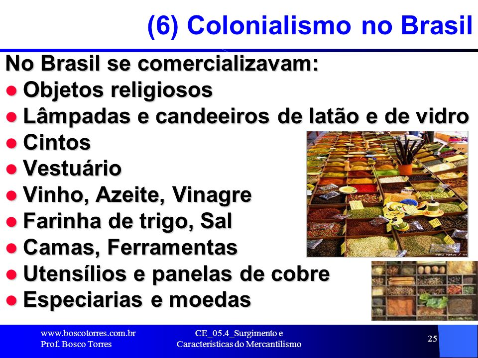 (6) Colonialismo no Brasil
