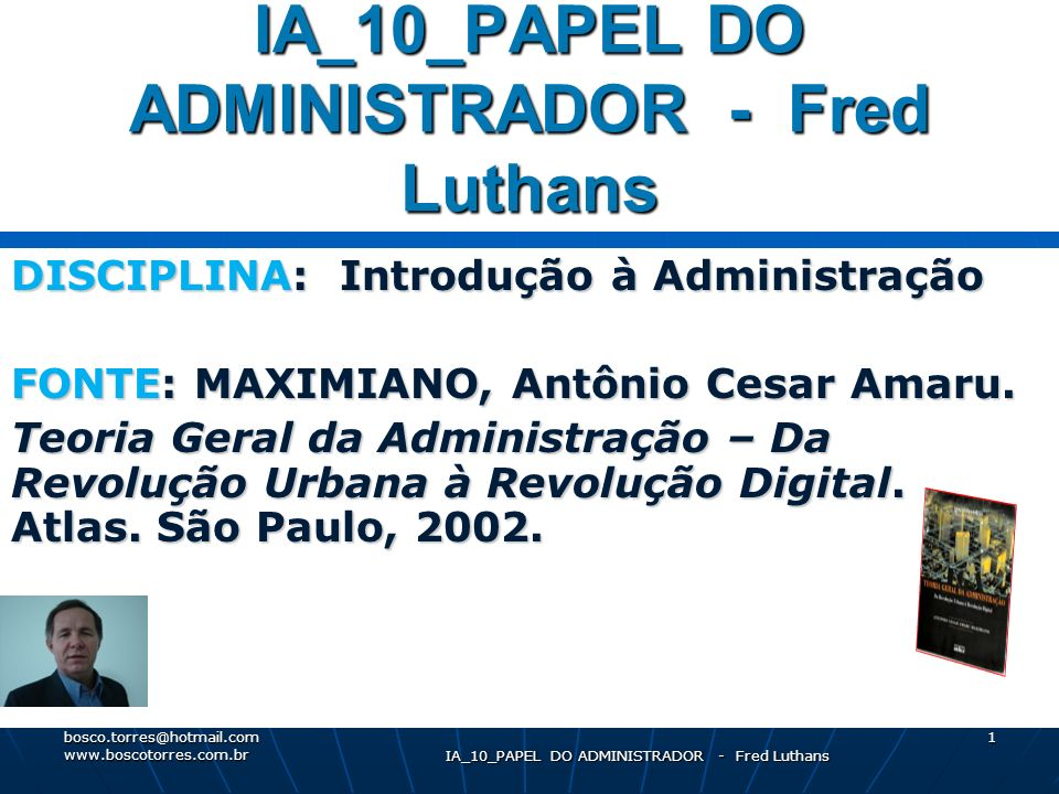 IA_10_PAPEL DO ADMINISTRADOR - Fred Luthans