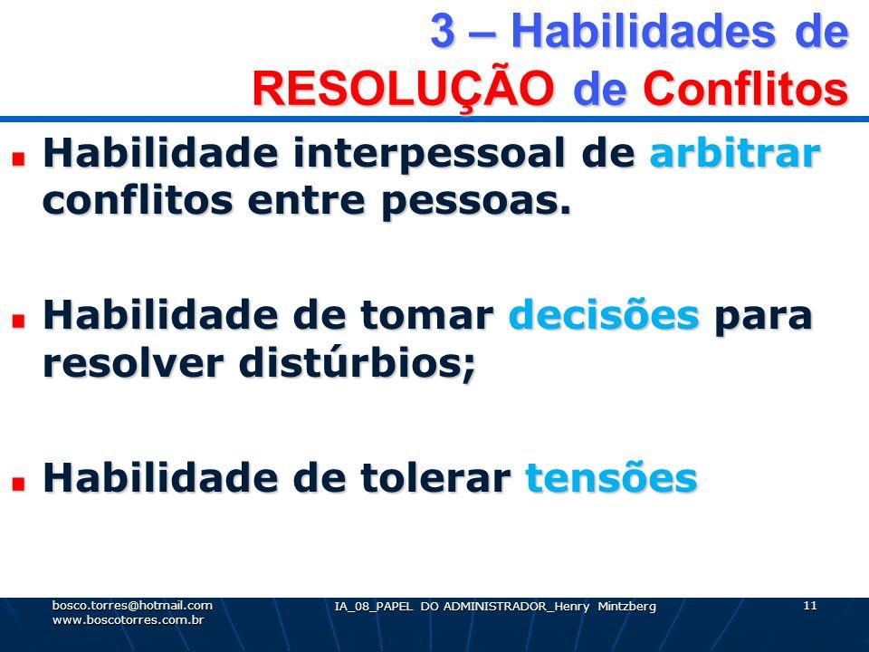 3 – Habilidades de RESOLUÇÃO de Conflitos