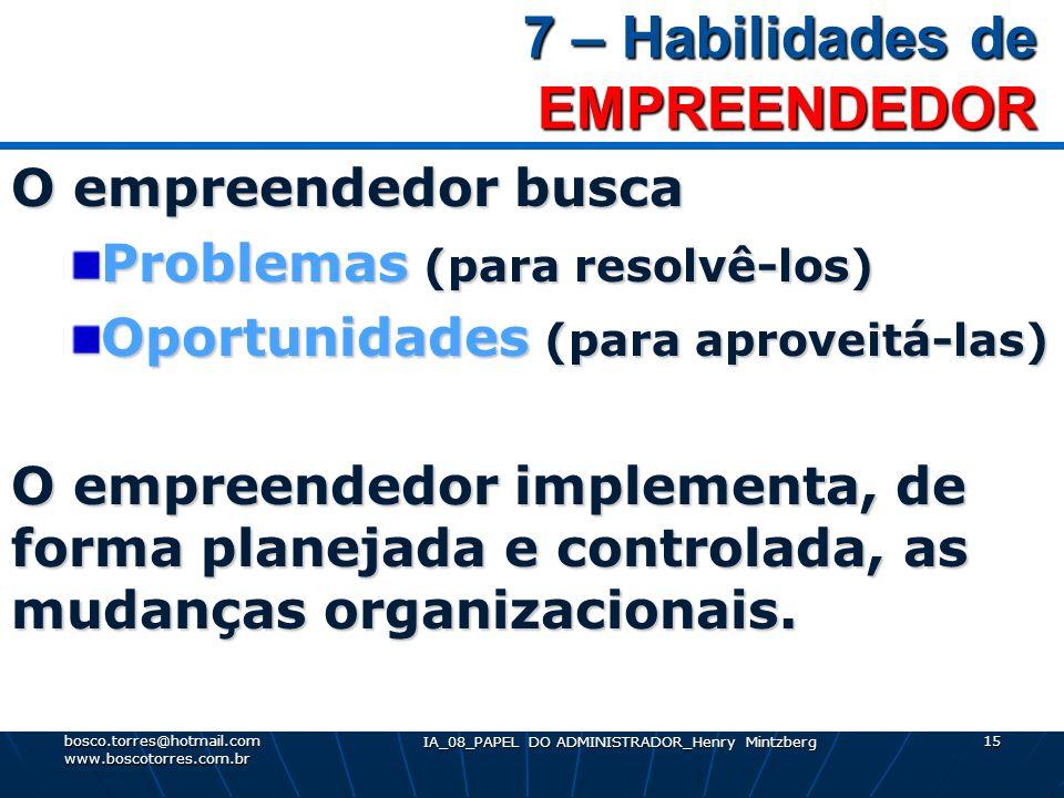 7 – Habilidades de EMPREENDEDOR