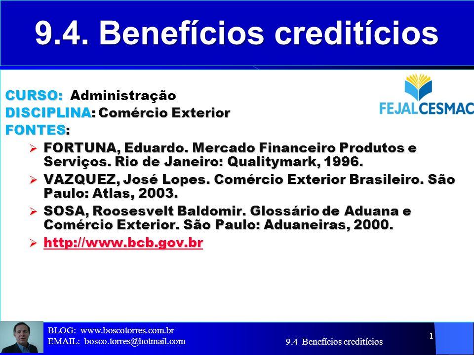 9.4. Benefícios creditícios