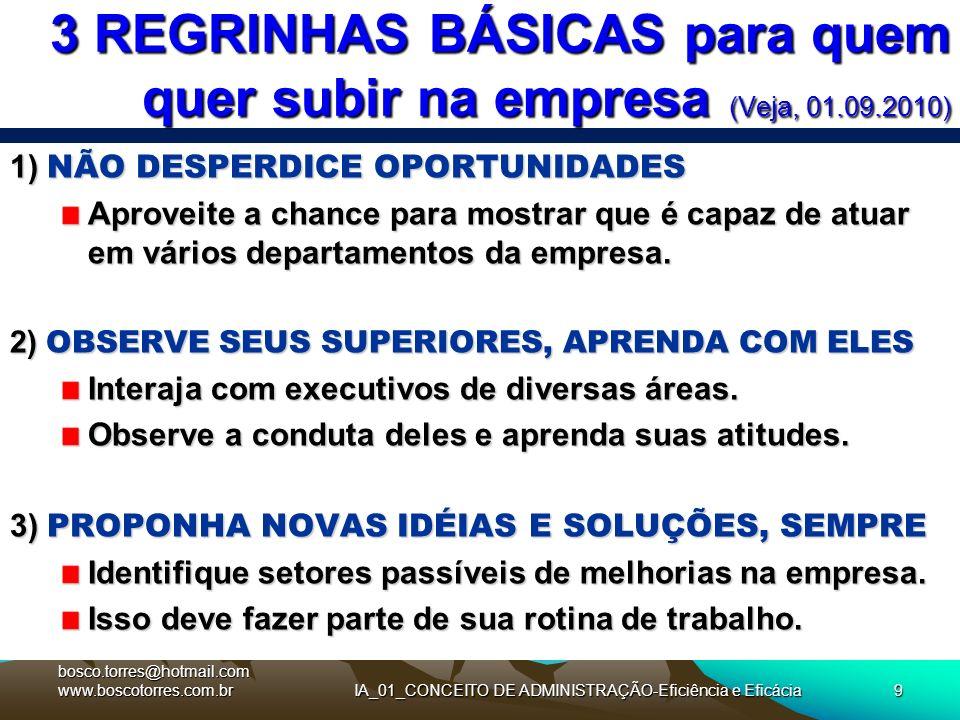 3 REGRINHAS BÁSICAS para quem quer subir na empresa (Veja, 01.09.2010)
