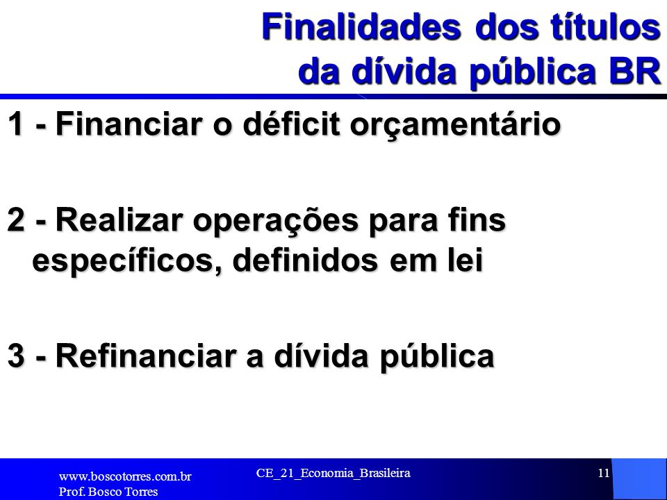 Finalidades dos títulos da dívida pública BR