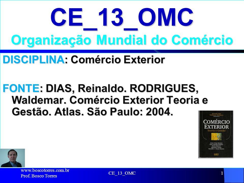 CE_13_OMC Organização Mundial do Comércio