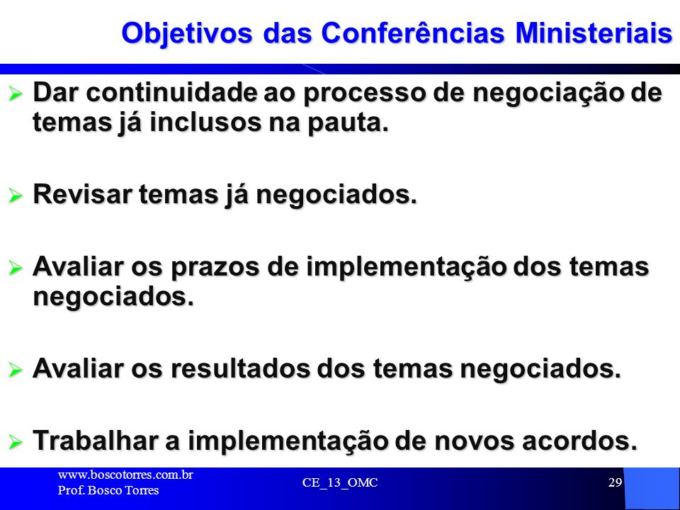 Objetivos das Conferências Ministeriais