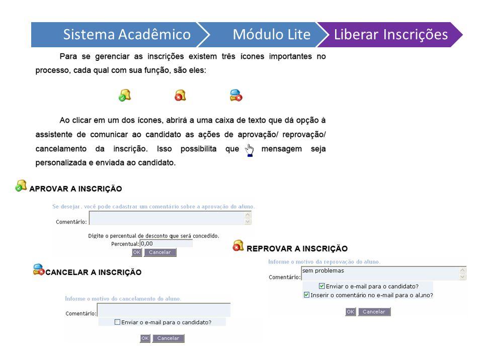 Sistema Acadêmico Módulo Lite Liberar Inscrições