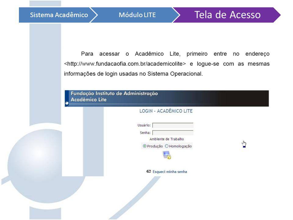 Sistema Acadêmico Módulo LITE Tela de Acesso