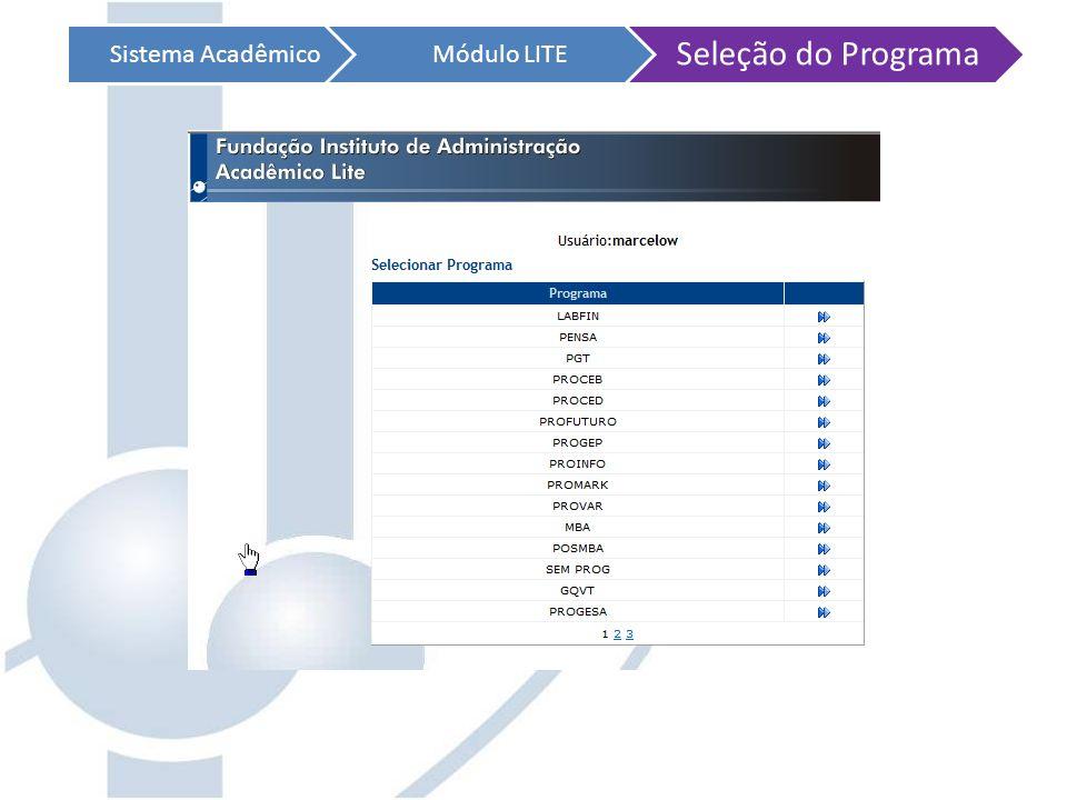 Sistema Acadêmico Módulo LITE Seleção do Programa
